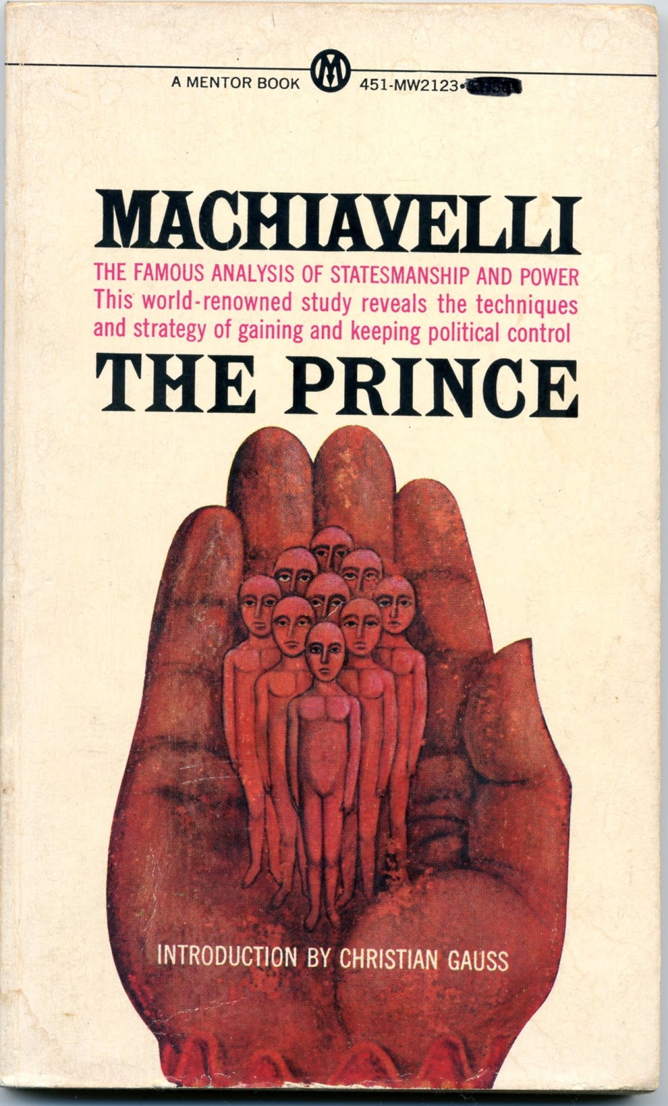 machiavelli the prince Unabridged version of the prince, by niccolo machiavelli and translated by n h thomson, offered here for chump change from 1513, the prince is divided into chapters covering ruling power, be it in the office or across continents.